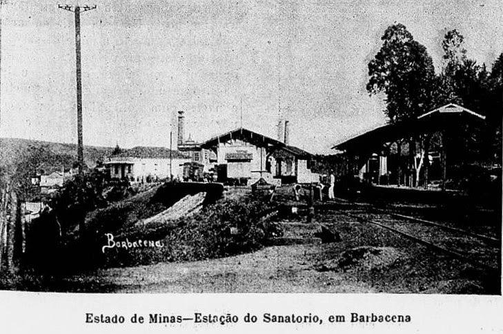 ESTAÇÃO SANATORIO DE BARBACENA 1906